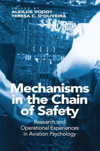 Mechanisms in the Chain of Safety Research and Operational Experiences in Aviation Psychology book cover
