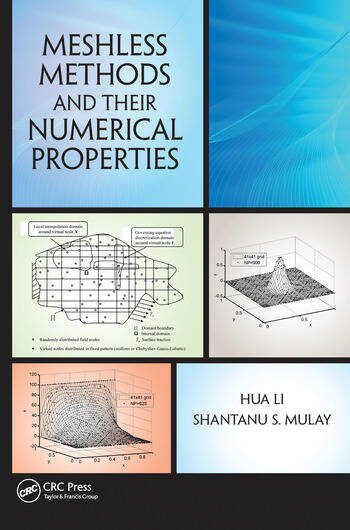 Meshless Methods and Their Numerical Properties book cover