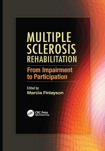 Multiple Sclerosis Rehabilitation From Impairment to Participation book cover
