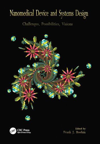 Nanomedical Device and Systems Design Challenges, Possibilities, Visions book cover