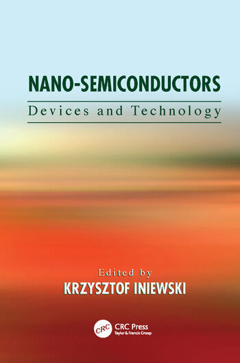 Nano-Semiconductors Devices and Technology book cover