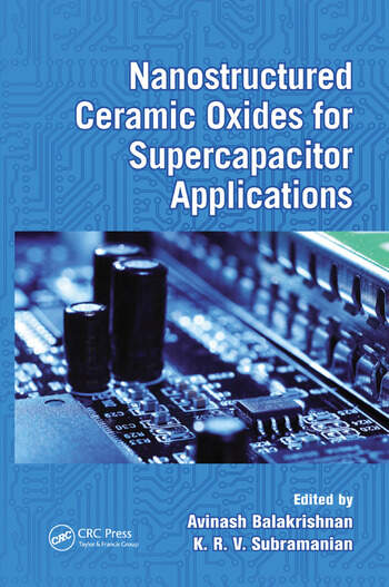 Nanostructured Ceramic Oxides for Supercapacitor Applications book cover
