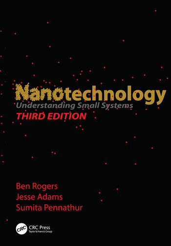 Nanotechnology Understanding Small Systems, Third Edition book cover