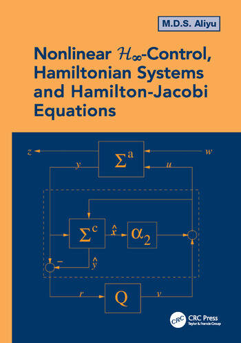Nonlinear H-Infinity Control, Hamiltonian Systems and Hamilton-Jacobi Equations book cover