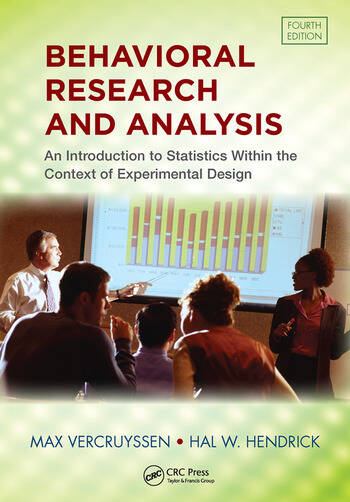 Behavioral Research and Analysis An Introduction to Statistics within the Context of Experimental Design, Fourth Edition book cover