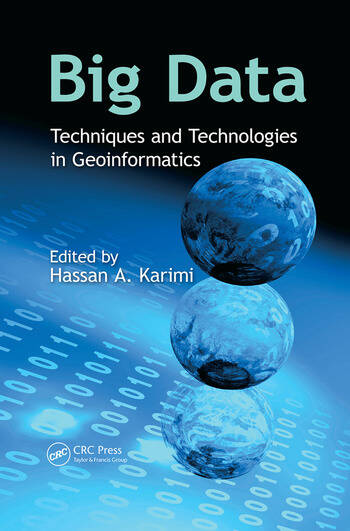 Big Data Techniques and Technologies in Geoinformatics book cover