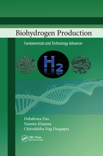 Biohydrogen Production Fundamentals and Technology Advances book cover