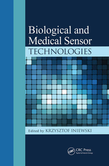 Biological and Medical Sensor Technologies book cover