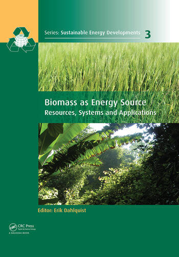 Biomass as Energy Source Resources, Systems and Applications book cover