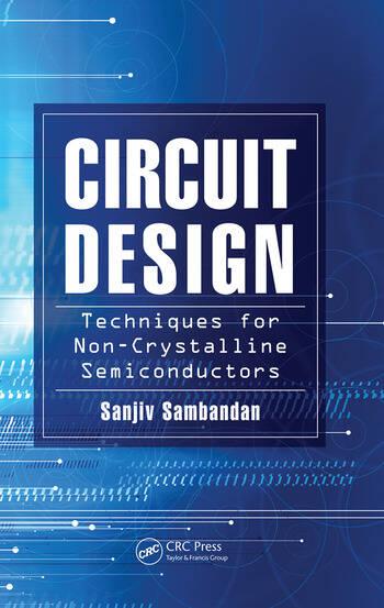 Circuit Design Techniques for Non-Crystalline Semiconductors book cover