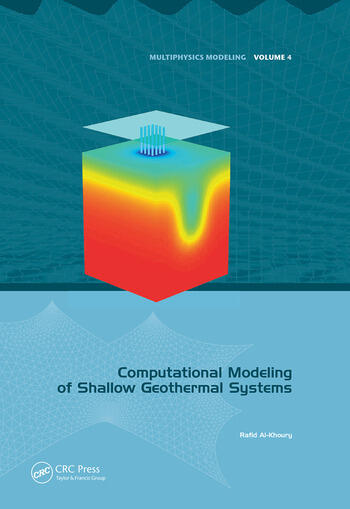 Computational Modeling of Shallow Geothermal Systems book cover