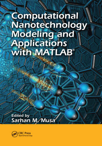 Computational Nanotechnology Modeling and Applications with MATLAB® book cover