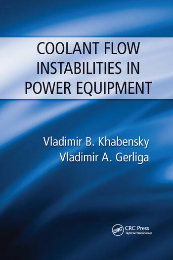 Coolant Flow Instabilities in Power Equipment book cover