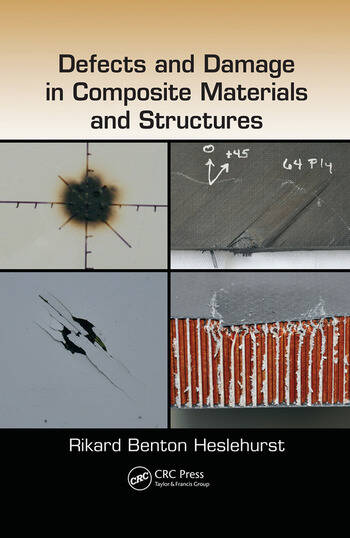 Defects and Damage in Composite Materials and Structures book cover