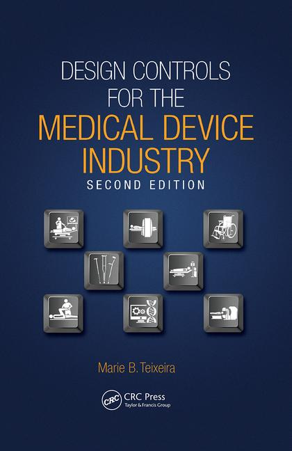 Design Controls for the Medical Device Industry book cover