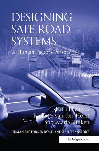 Designing Safe Road Systems A Human Factors Perspective book cover