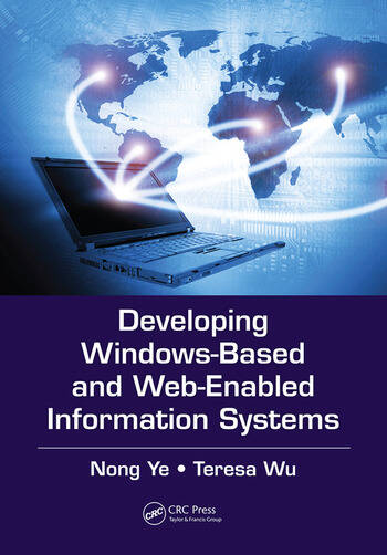 Developing Windows-Based and Web-Enabled Information Systems book cover