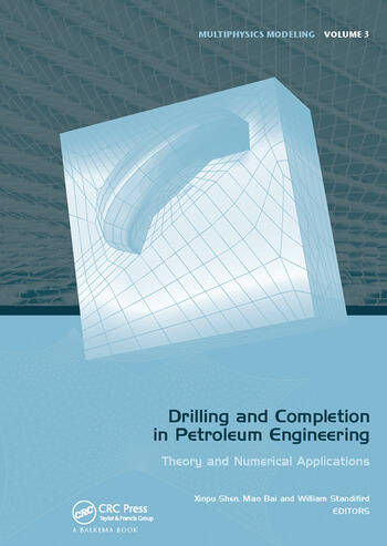 Drilling and Completion in Petroleum Engineering Theory and Numerical Applications book cover