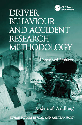 Driver Behaviour and Accident Research Methodology Unresolved Problems book cover