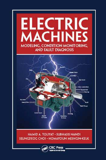 Electric Machines Modeling, Condition Monitoring, and Fault Diagnosis book cover