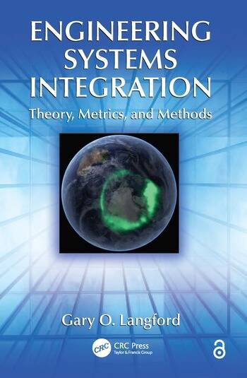 Engineering Systems Integration Theory, Metrics, and Methods book cover