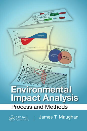 Environmental Impact Analysis: Process And Methods - Crc Press Book