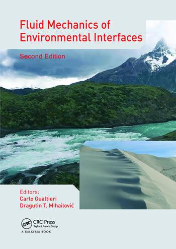 Fluid Mechanics of Environmental Interfaces book cover