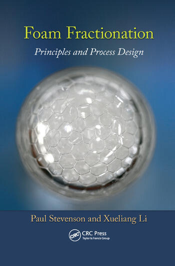 Foam Fractionation Principles and Process Design book cover