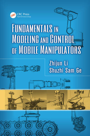 Fundamentals in Modeling and Control of Mobile Manipulators book cover