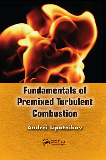 Fundamentals of Premixed Turbulent Combustion book cover