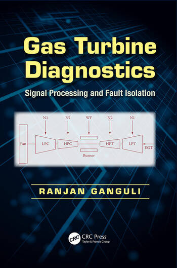 Gas Turbine Diagnostics Signal Processing and Fault Isolation book cover