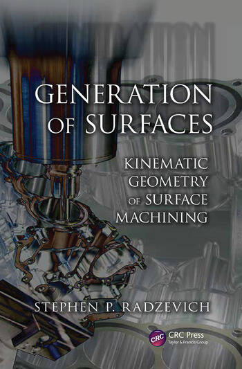 Generation of Surfaces Kinematic Geometry of Surface Machining book cover
