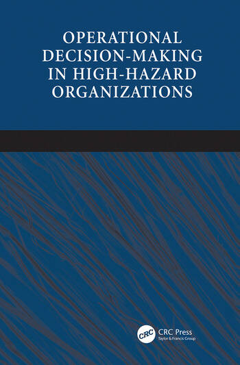 Operational Decision-making in High-hazard Organizations Drawing a Line in the Sand book cover