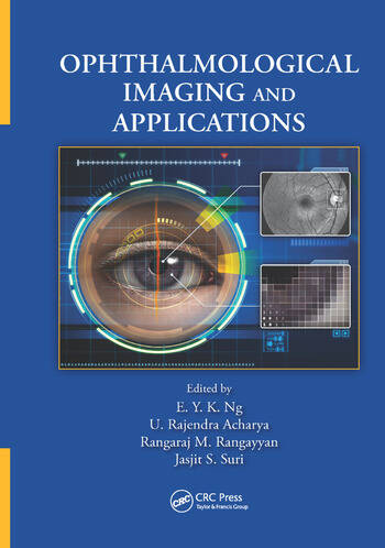 Ophthalmological Imaging and Applications book cover