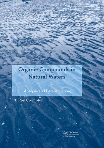 Organic Compounds in Natural Waters Analysis and Determination book cover