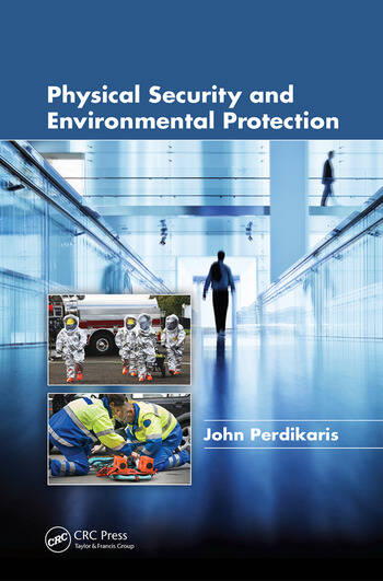 Physical Security and Environmental Protection book cover