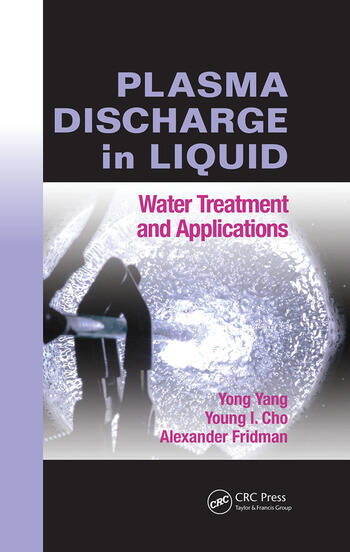 Plasma Discharge in Liquid Water Treatment and Applications book cover
