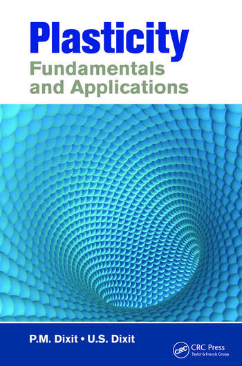 Plasticity Fundamentals and Applications book cover