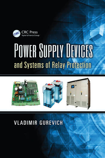 Power Supply Devices and Systems of Relay Protection book cover