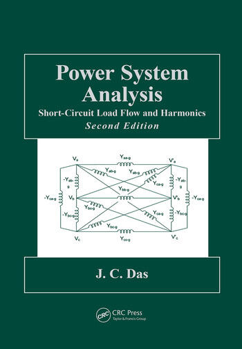 Power System Analysis Short-Circuit Load Flow and Harmonics, Second Edition book cover