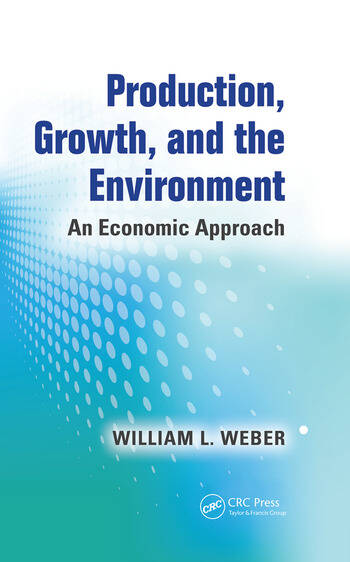 Production, Growth, and the Environment An Economic Approach book cover