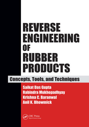 Reverse Engineering of Rubber Products Concepts, Tools, and Techniques book cover