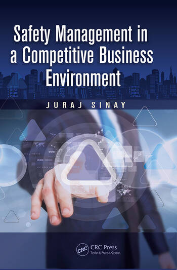 Safety Management in a Competitive Business Environment book cover