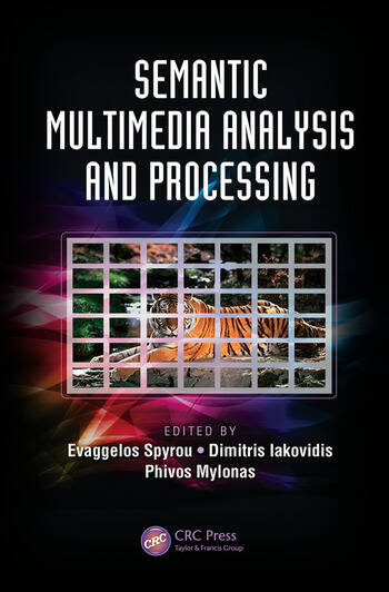 Semantic Multimedia Analysis and Processing book cover