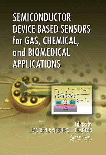 Semiconductor Device-Based Sensors for Gas, Chemical, and Biomedical Applications book cover