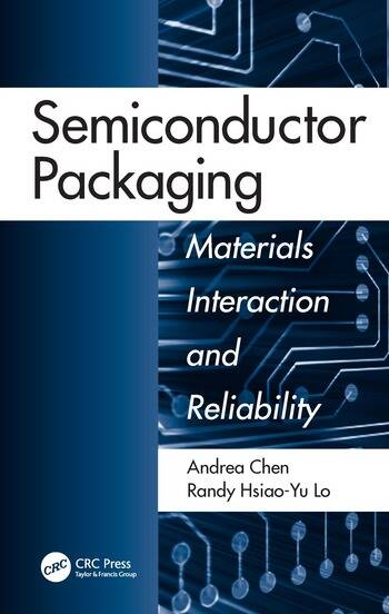 Semiconductor Packaging Materials Interaction and Reliability book cover