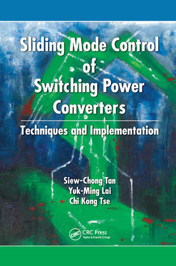 Sliding Mode Control of Switching Power Converters Techniques and Implementation book cover