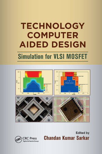 Technology Computer Aided Design Simulation for VLSI MOSFET book cover