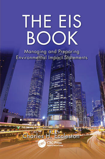 The EIS Book Managing and Preparing Environmental Impact Statements book cover