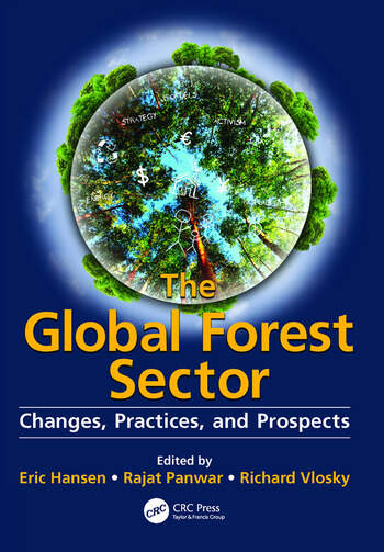 The Global Forest Sector Changes, Practices, and Prospects book cover